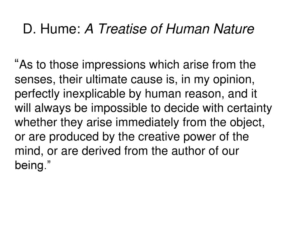 D. Hume: A Treatise of Human Nature