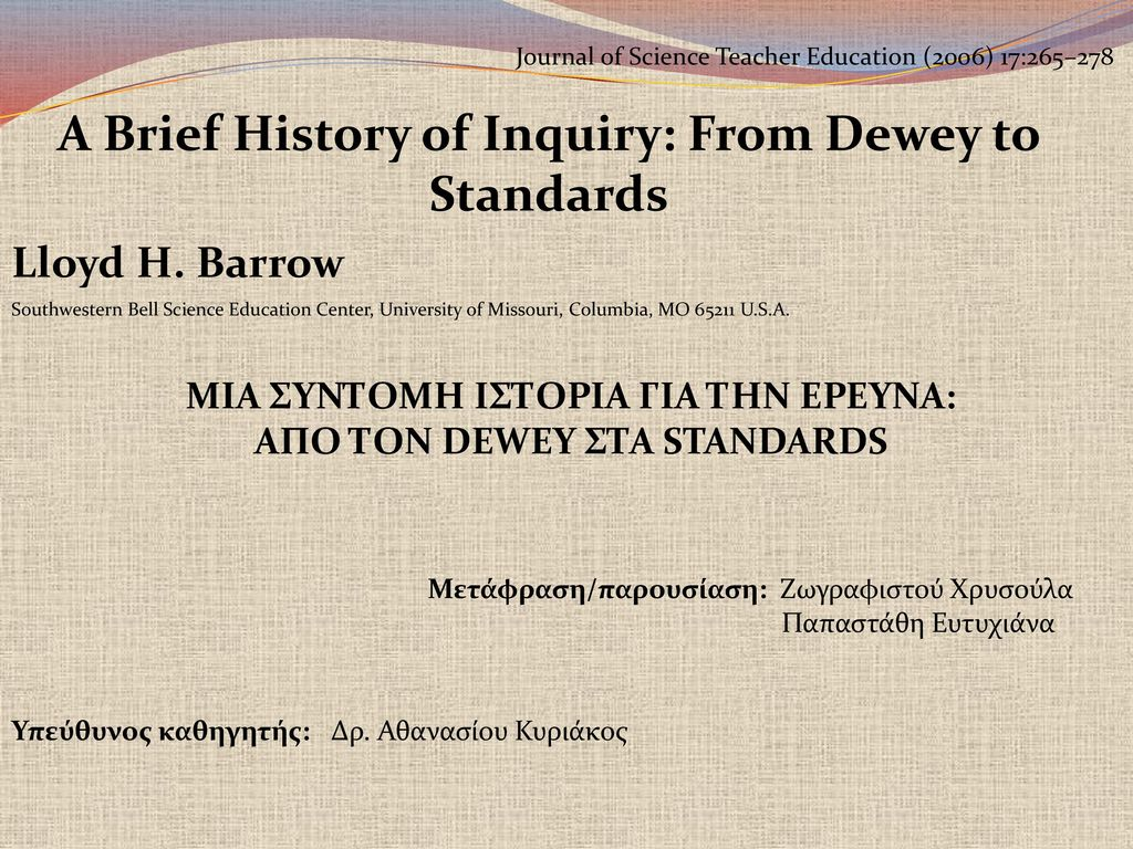 A Brief History of Inquiry: From Dewey to Standards