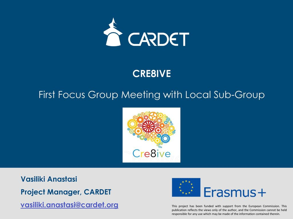 CRE8IVE First Focus Group Meeting with Local Sub-Group