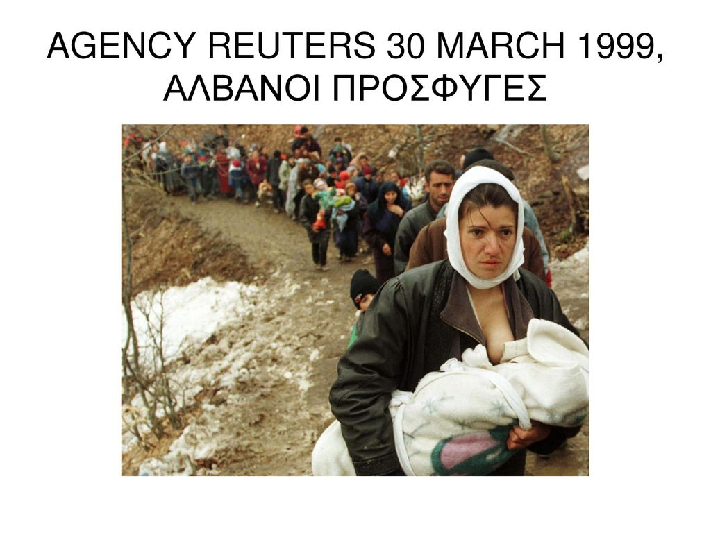 AGENCY REUTERS 30 MARCH 1999, ΑΛΒΑΝΟΙ ΠΡΟΣΦΥΓΕΣ
