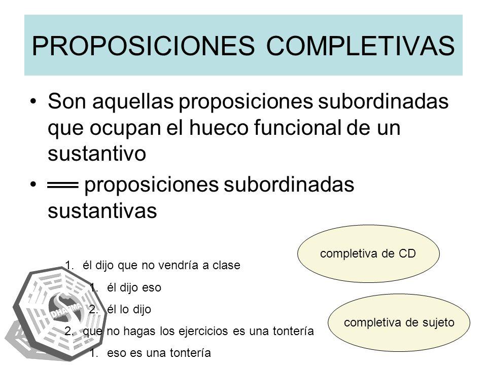 PROPOSICIONES COMPLETIVAS
