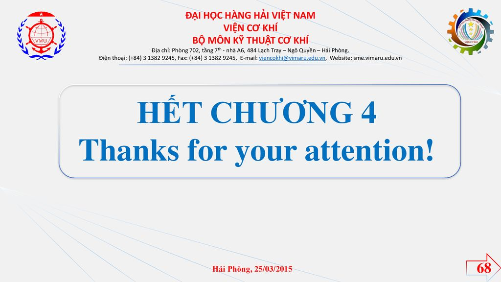 ĐẠI HỌC HÀNG HẢI VIỆT NAM Thanks for your attention!