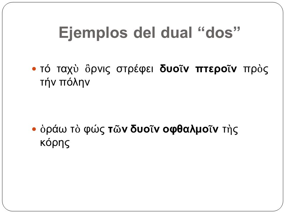 Ejemplos del dual dos
