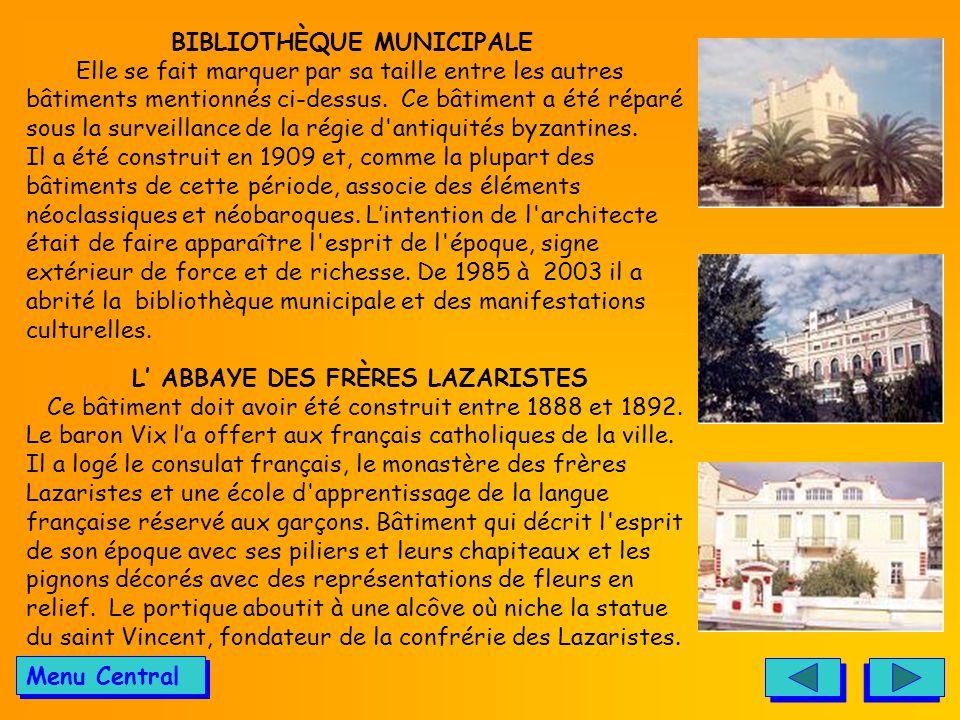 L' ABBAYE DES FRÈRES LAZARISTES