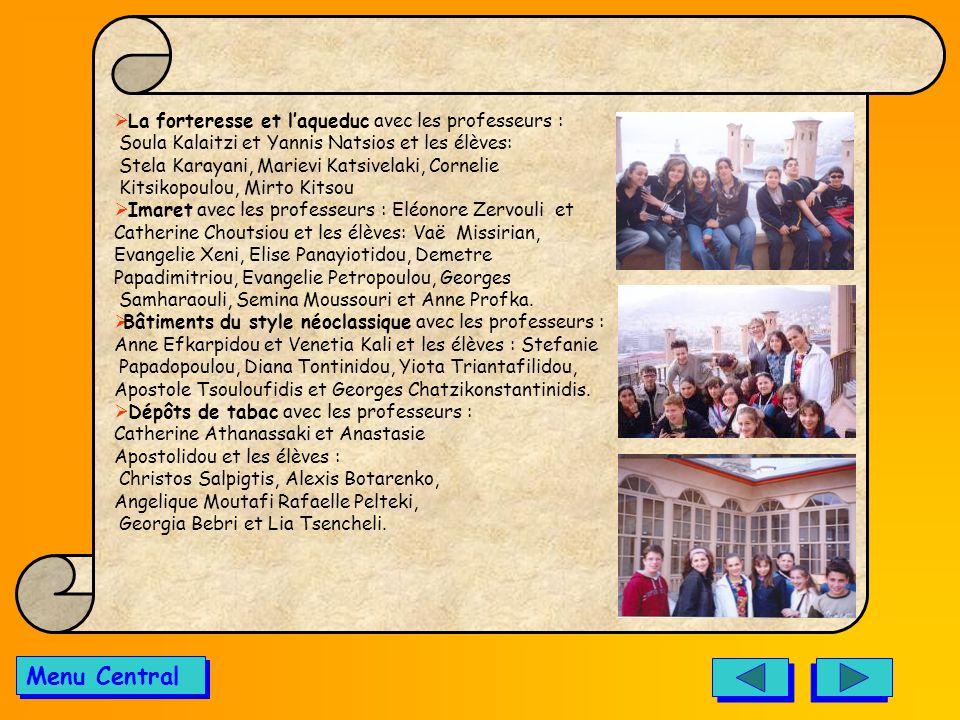 Menu Central La forteresse et l'aqueduc avec les professeurs :