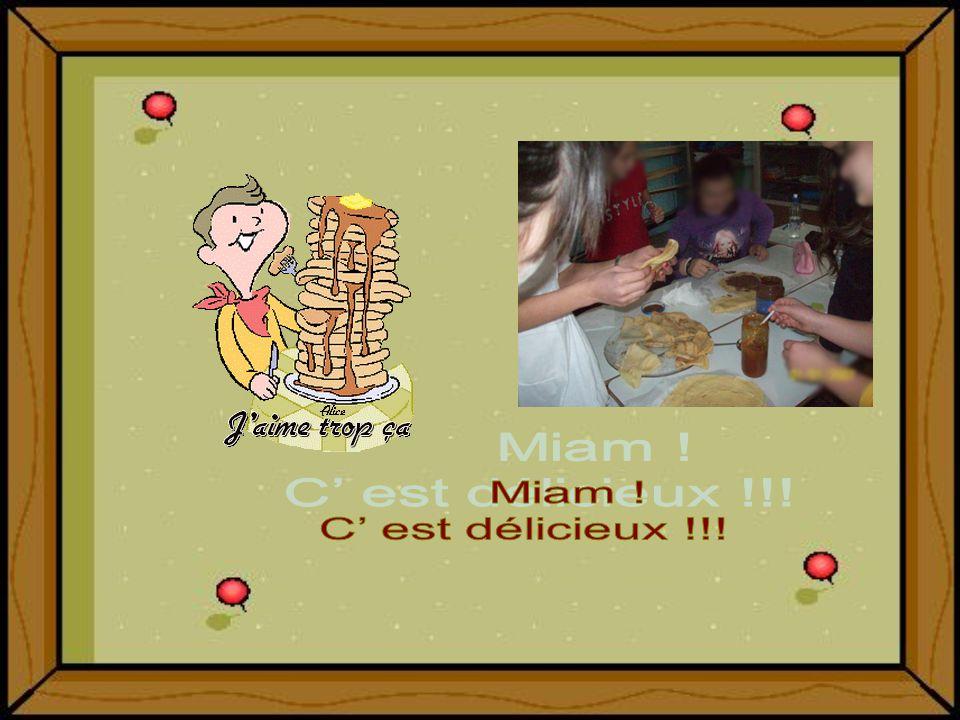 Miam ! C' est délicieux !!!