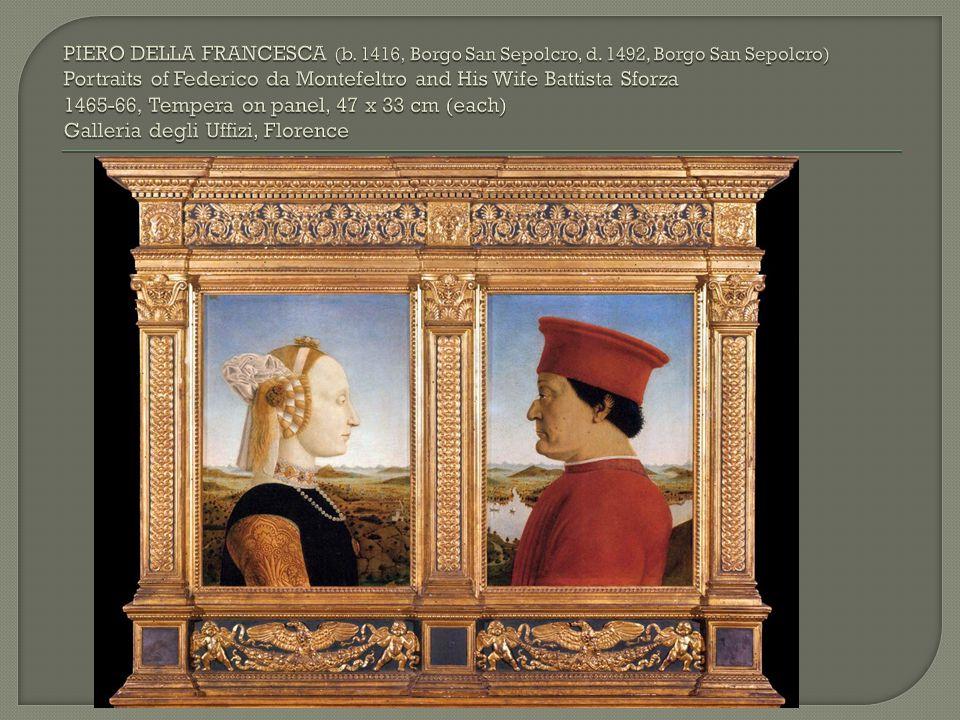 PIERO DELLA FRANCESCA (b. 1416, Borgo San Sepolcro, d