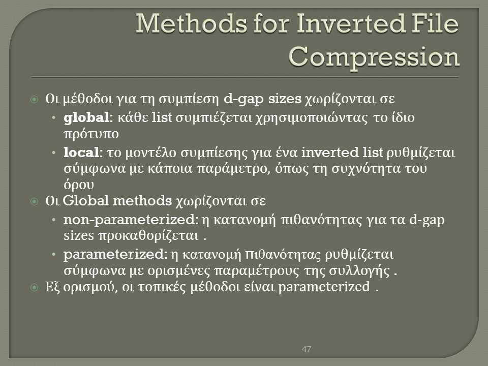 Methods for Inverted File Compression