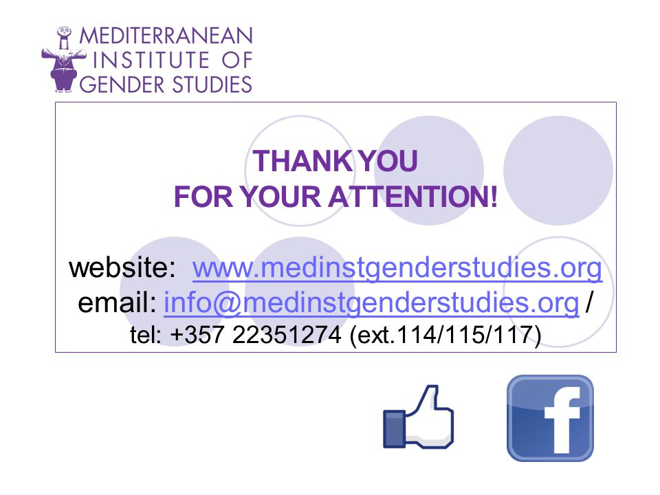 THANK YOU FOR YOUR ATTENTION. website: www. medinstgenderstudies