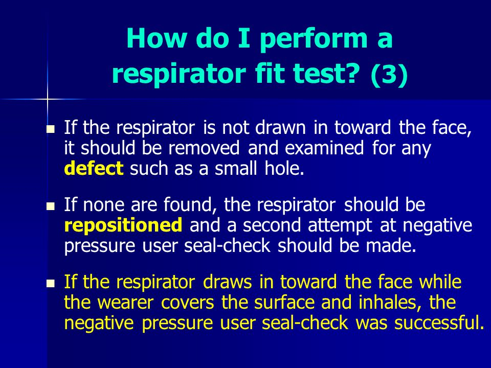 How do I perform a respirator fit test (3)