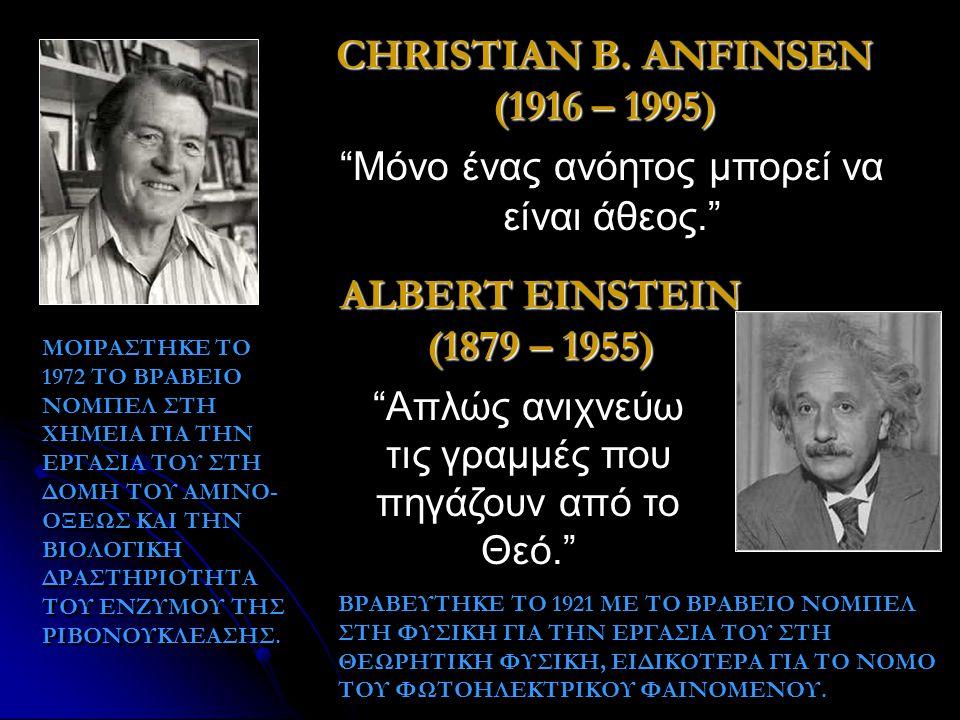 CHRISTIAN B. ANFINSEN (1916 – 1995)