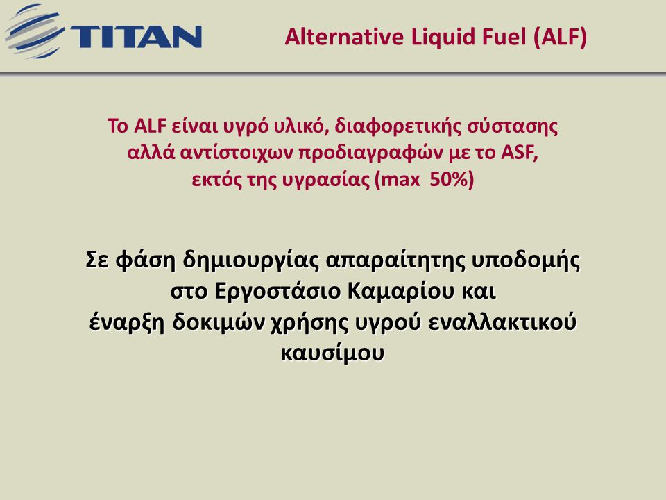 Alternative Liquid Fuel (ALF)