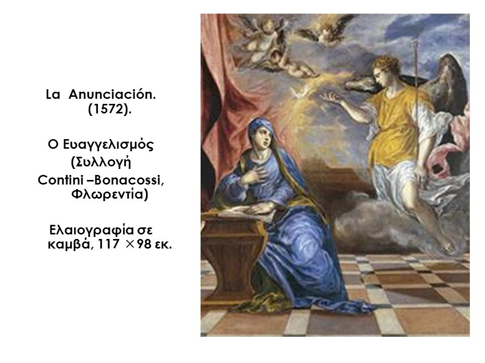 Contini –Bonacossi, Φλωρεντία) Ελαιογραφία σε καμβά, 117 98 εκ.