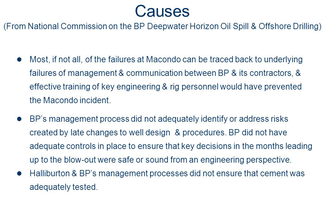 Causes (From National Commission on the BP Deepwater Horizon Oil Spill & Offshore Drilling)