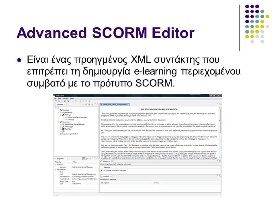 Advanced SCORM Editor Είναι ένας προηγμένος XML συντάκτης που επιτρέπει τη δημιουργία e-learning περιεχομένου συμβατό με το πρότυπο SCORM.