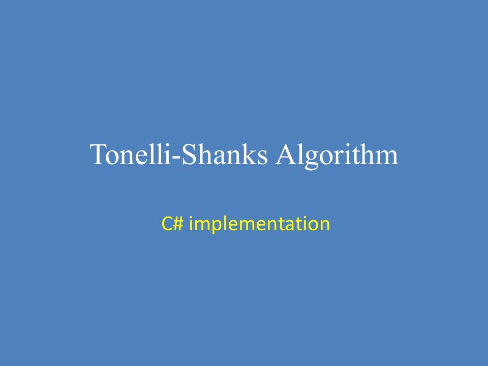 Tonelli-Shanks Algorithm