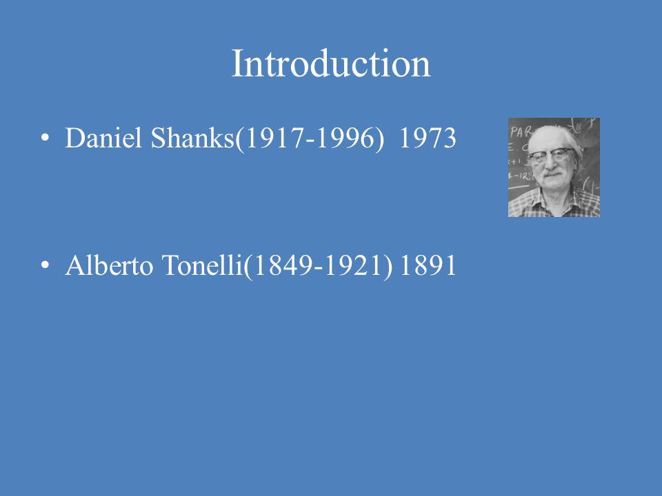 Introduction Daniel Shanks(1917-1996) 1973