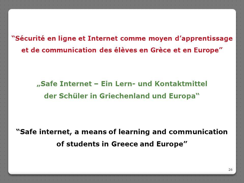 """""""Safe Internet – Ein Lern- und Kontaktmittel"""