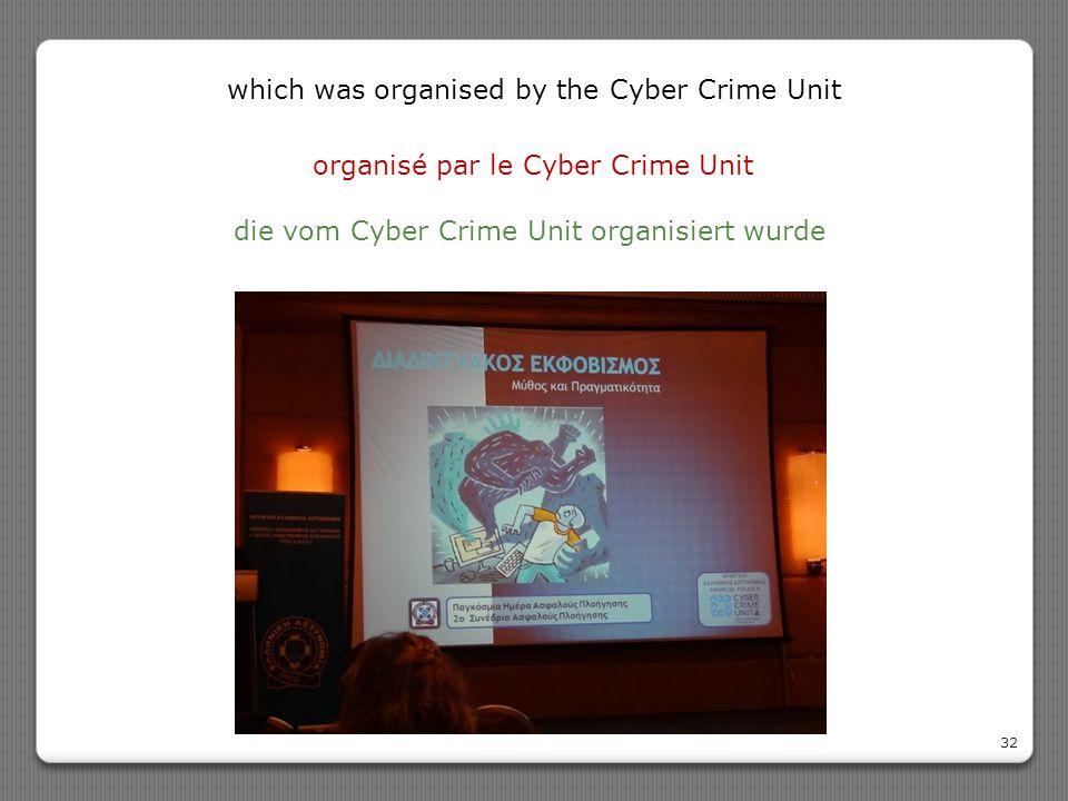 organisé par le Cyber Crime Unit