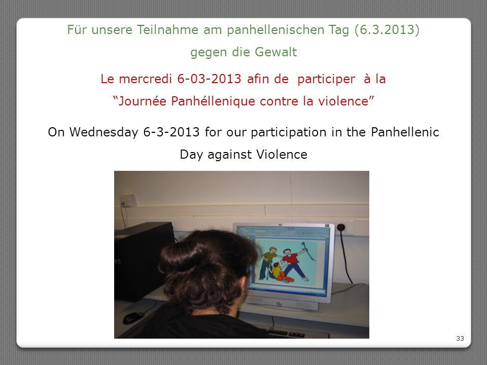 Für unsere Teilnahme am panhellenischen Tag (6.3.2013)