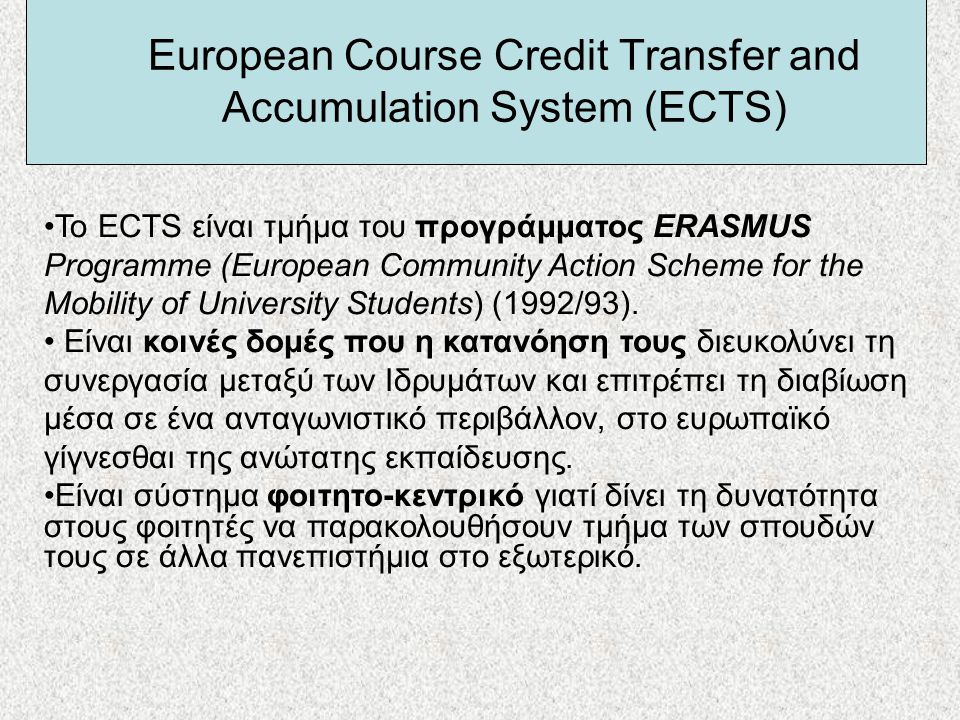 European Course Credit Transfer and Accumulation System (ECTS)