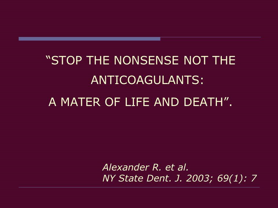 Alexander R. et al. NY State Dent. J. 2003; 69(1): 7