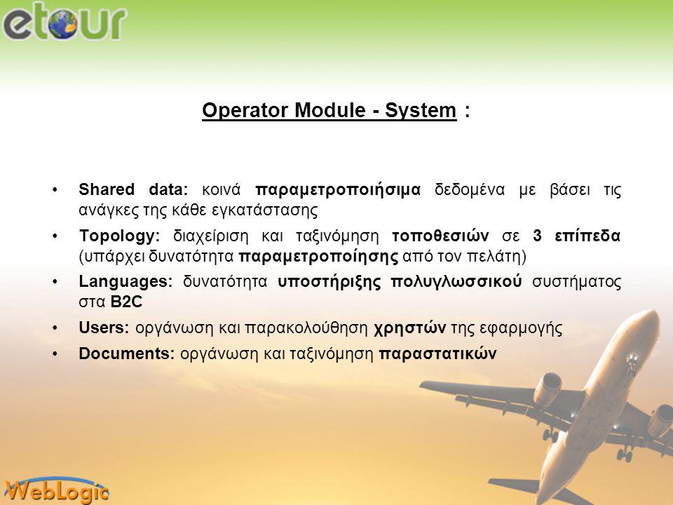 Operator Module - System :