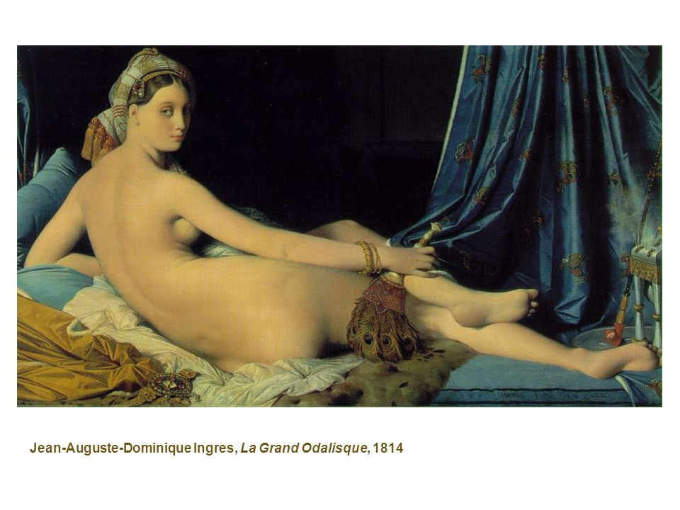 Jean-Auguste-Dominique Ingres, La Grand Odalisque, 1814