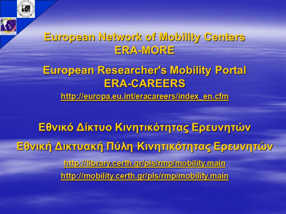 European Network of Mobility Centers ERA-MORE