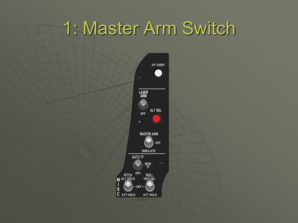 1: Master Arm Switch