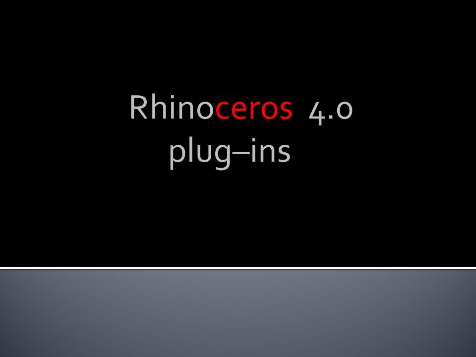 Rhinoceros 4.0 plug–ins bgfnbgfdmng