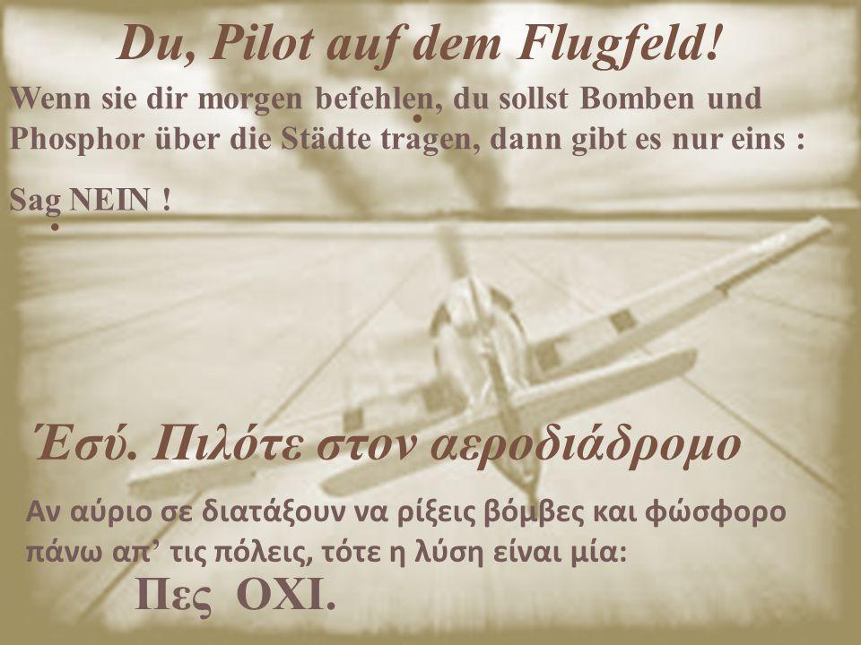 Du, Pilot auf dem Flugfeld! .