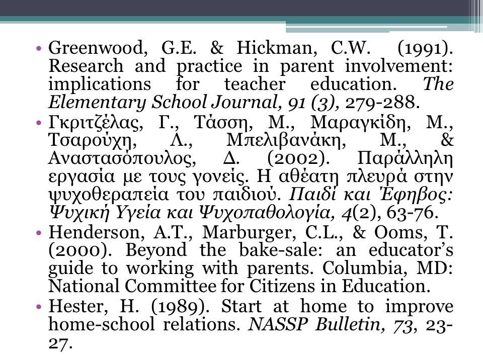 Greenwood, G. E. & Hickman, C. W. (1991)