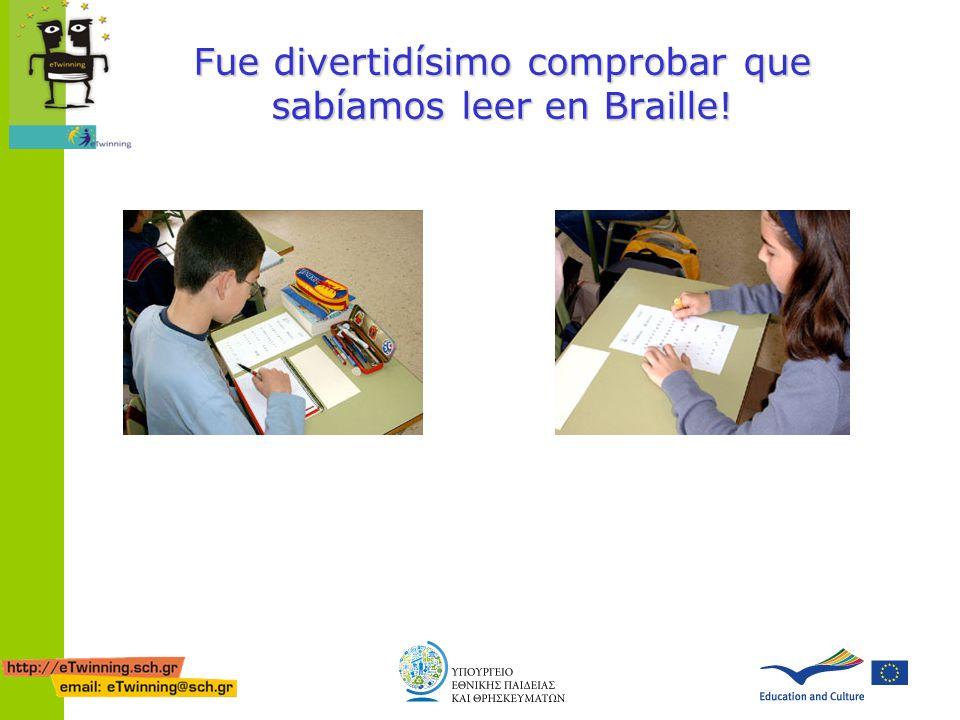 Fue divertidísimo comprobar que sabíamos leer en Braille!