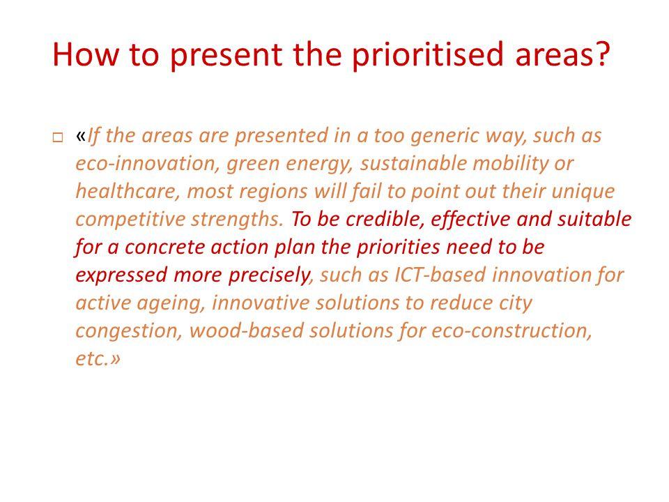 Ηow to present the prioritised areas