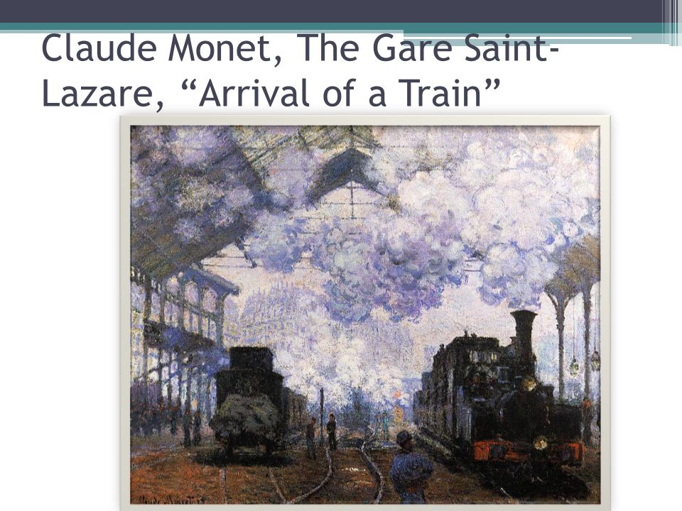 Claude Monet, The Gare Saint-Lazare, Arrival of a Train