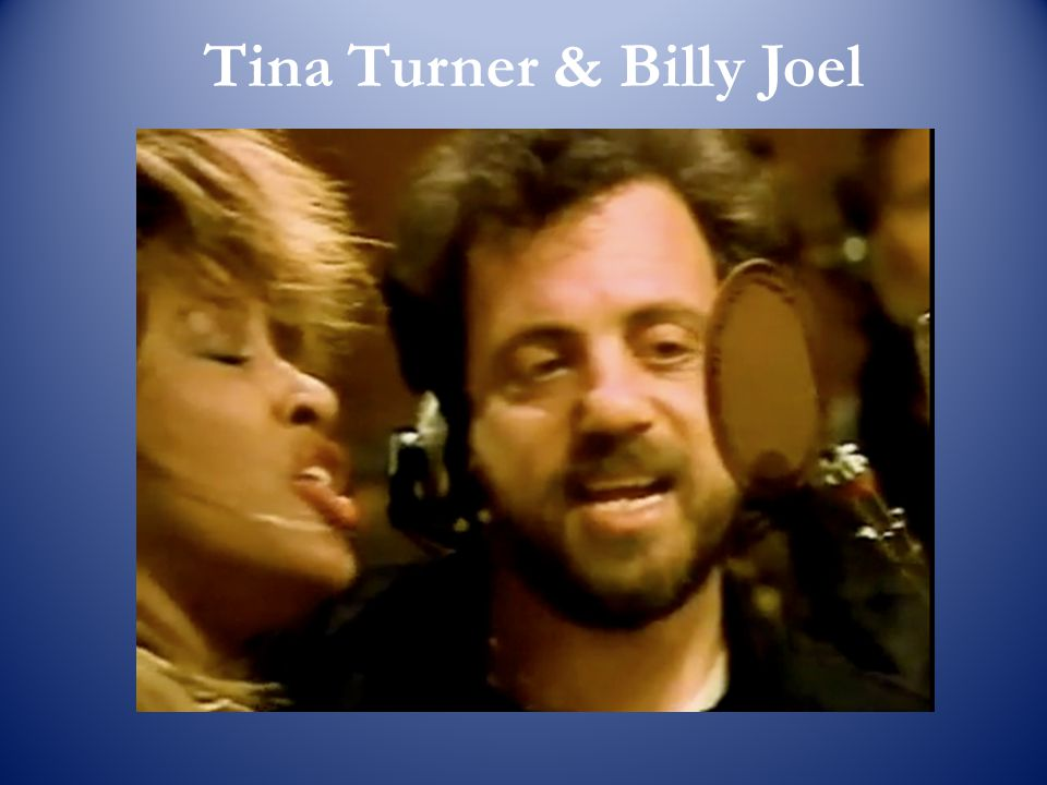 Tina Turner & Billy Joel