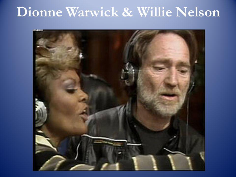 Dionne Warwick & Willie Nelson