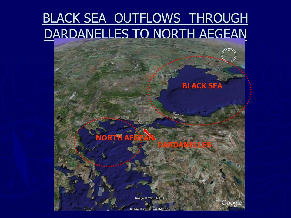 BLACK SEA OUTFLOWS THROUGH DARDANELLES TO NORTH AEGEAN