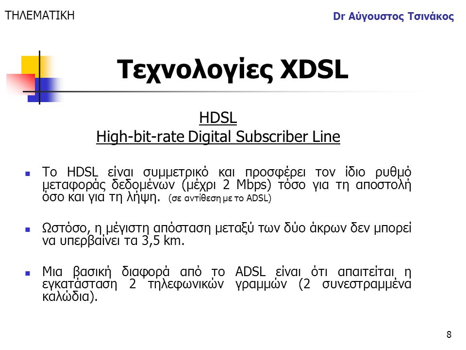 High-bit-rate Digital Subscriber Line
