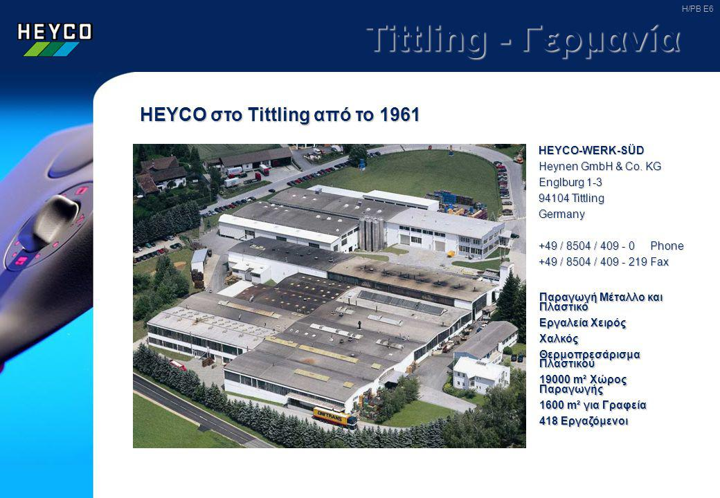 Tittling - Γερμανία HEYCO στο Tittling από το 1961 HEYCO-WERK-SÜD