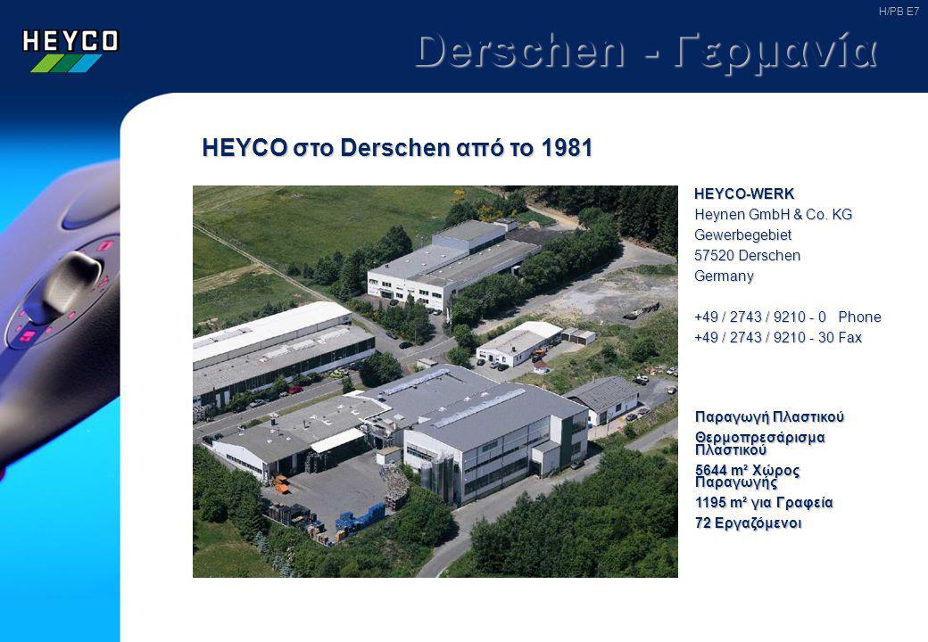 Derschen - Γερμανία HEYCO στο Derschen από το 1981 HEYCO-WERK