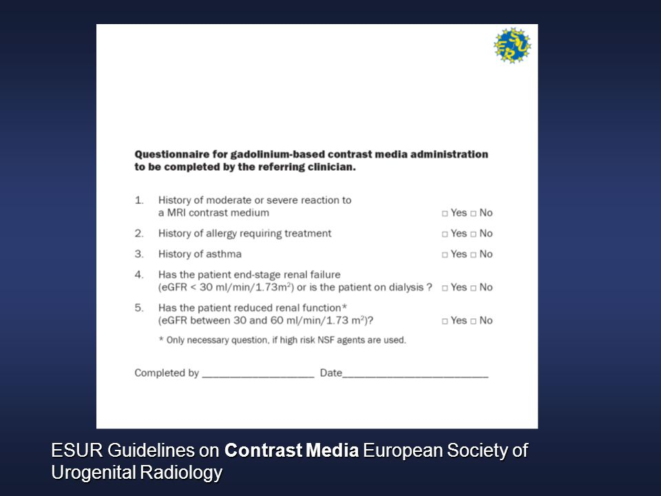 ESUR Guidelines on Contrast Media European Society of Urogenital Radiology