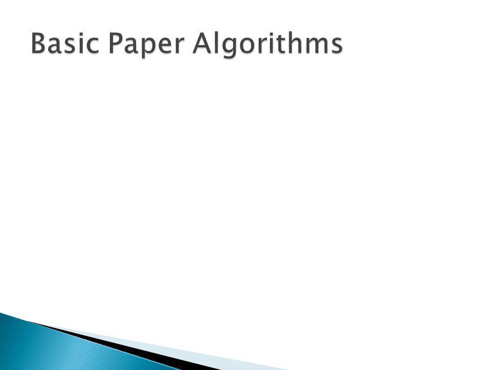 Basic Paper Algorithms