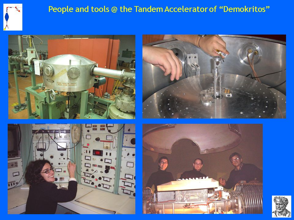 People and tools @ the Tandem Accelerator of Demokritos