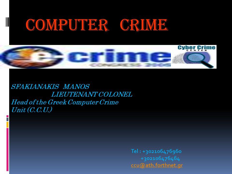 Computer crime SFAKIANAKIS MANOS LIEUTENANT COLONEL