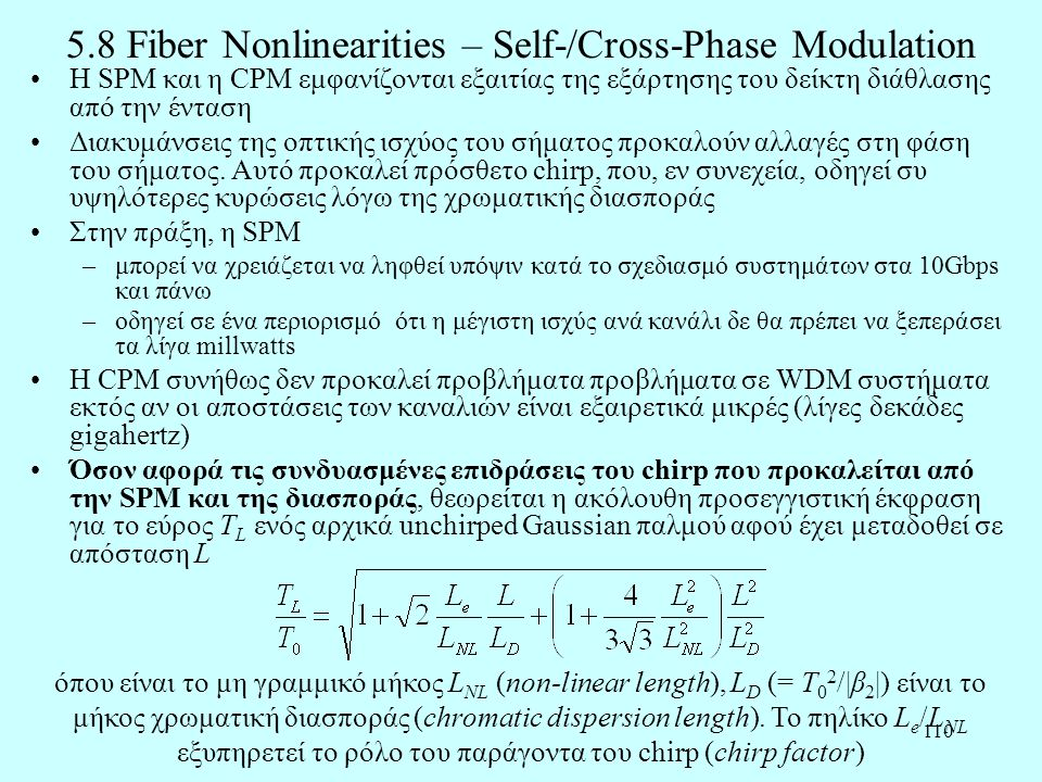 5.8 Fiber Nonlinearities – Self-/Cross-Phase Modulation