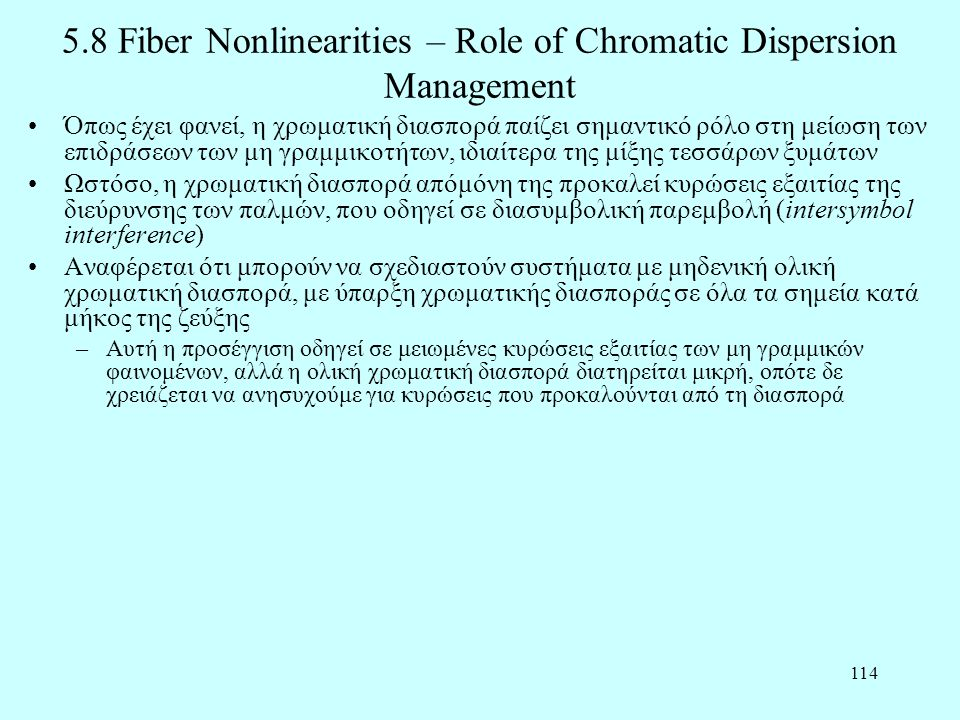 5.8 Fiber Nonlinearities – Role of Chromatic Dispersion Management
