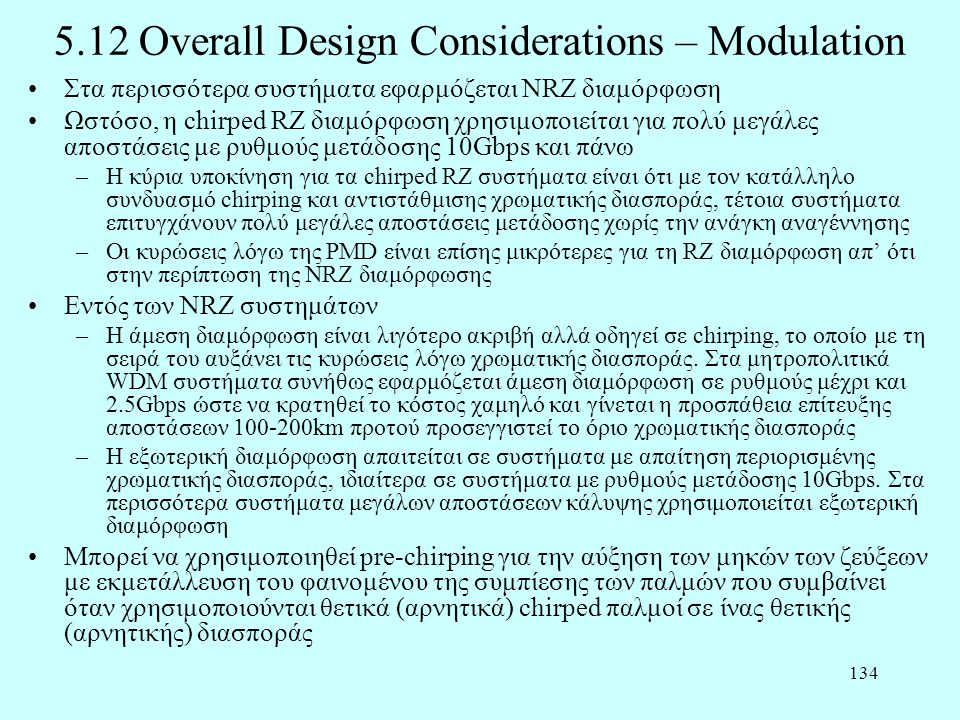 5.12 Overall Design Considerations – Modulation
