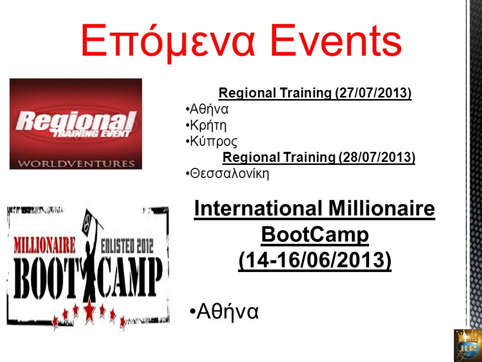 Regional Training (27/07/2013) International Millionaire BootCamp